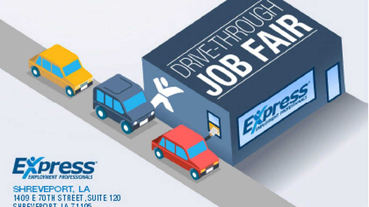 Express Employment Professionals is hosting a drive-thru job fair in Shreveport March 6, 2021.