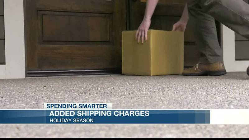 Spending Smarter: Holiday shipping charges