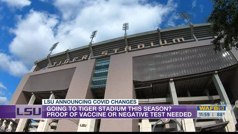 LSU requiring proof of COVID-19 vaccine or negative test to get into Tiger Stadium